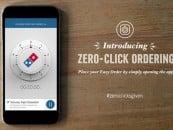 Zero Click Pizza Delivery from Domino's