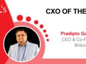 CxO Of The Week: Pradipto Ganguly, CEO, Britzo