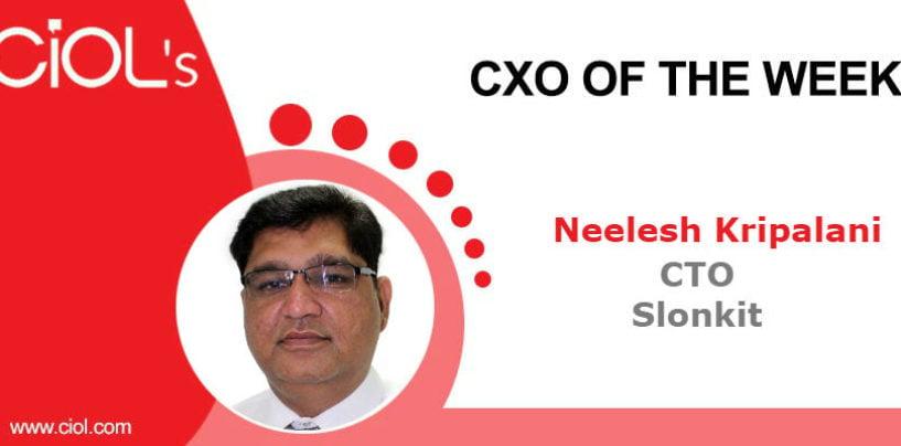 CXO of the Week: Neelesh Kripalani, CTO, Slonkit