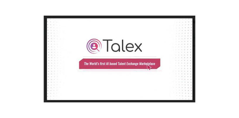 'Talex' – First AI based Talent Exchange Market Place