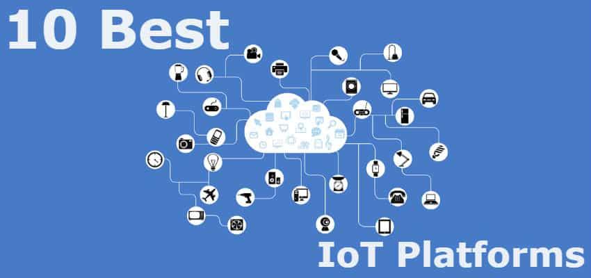 10 Best IoT Platforms in 2019 - CIOL