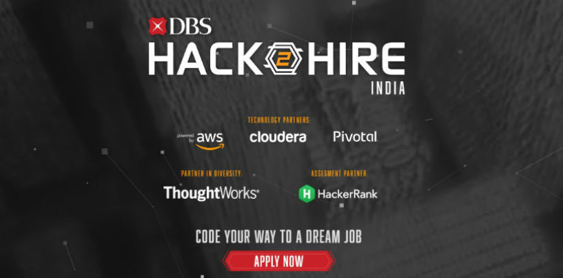 DBS Aims to Hire Over 100 of the top talent Through the Hackathon: Hack2Hire