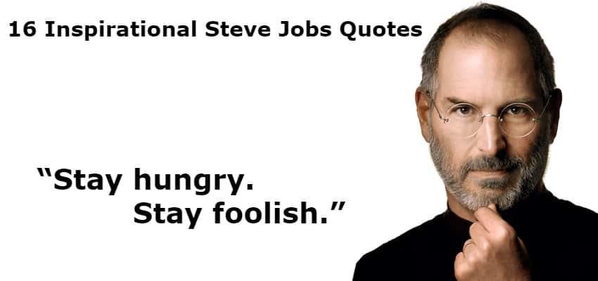 16 Inspirational Steve Jobs Quotes Ciol