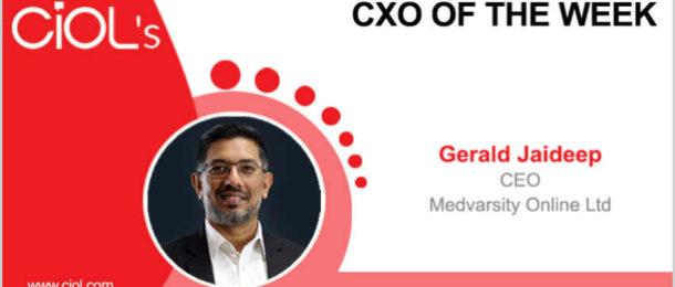 CXO of the Week: Gerald Jaideep, CEO, Medvarsity Online Ltd.