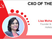 CxO of the Week: Lisa Mohapatra, Founder & CEO, Hofeto