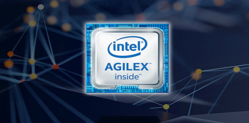 Intel Driving Data-Centric World with New 10nm Intel Agilex FPGA Family