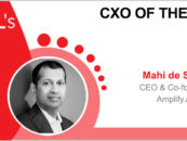 CxO of the Week: Mahi de Silva, CEO and co-founder, Amplify.ai