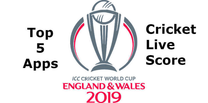 Top 5 apps for world cup cricket live score