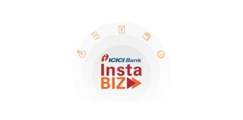 ICICI Bank InstaBIZ: India's first most comprehensive digital banking platform for MSMEs