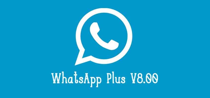 Key Features of WhatsApp Plus Latest Version 8 00 - CIOL