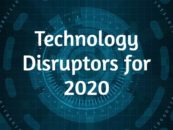 5 Technology Disruptors for 2020
