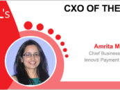 CxO of the Week: Amrita Malik, Chief Business Officer, Innoviti Payment Solutions