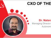 CxO of the Week: Dr. Nataraj. N, Managing Director & President, AutonomIQ