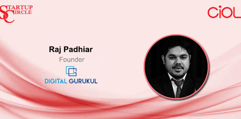 Startup Circle: How did Digital Gurukul become Asia's best Digital Marketing Institute?