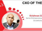 CxO of the Week: Krishnan Ganesh, Renowned Serial Entrepreneur and Promoter