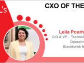 CxO of the Week: Leila Pourhashemi, CIO & VP – Technology Business Operations, Blackhawk Network