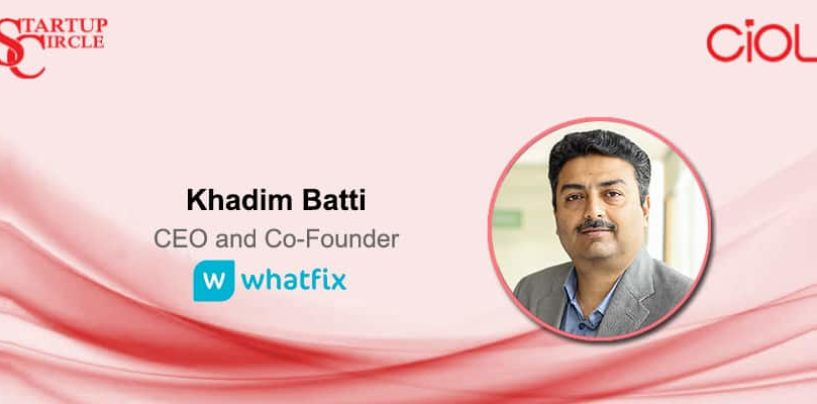 Startup Circle: How is Whatfix leading digital transformation across enterprises?
